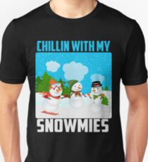 Chillin With My Snowmies Unisex T-Shirt