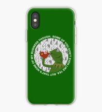 Kermit Sipping Tea (But that's none of my business) iPhone Case