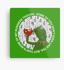 Kermit Sipping Tea (But that's none of my business) Metal Print