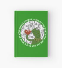 Kermit Sipping Tea (But that's none of my business) Hardcover Journal