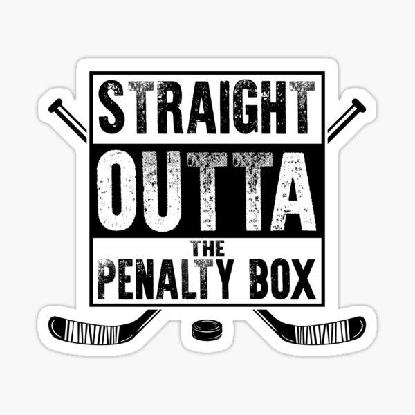 straight outta the penalty box | ice hockey shirt | ice hockey gifts | hockey apparel | hockey goalie | hockey coach | hockey mom | hockey dad | hockey is life Sticker