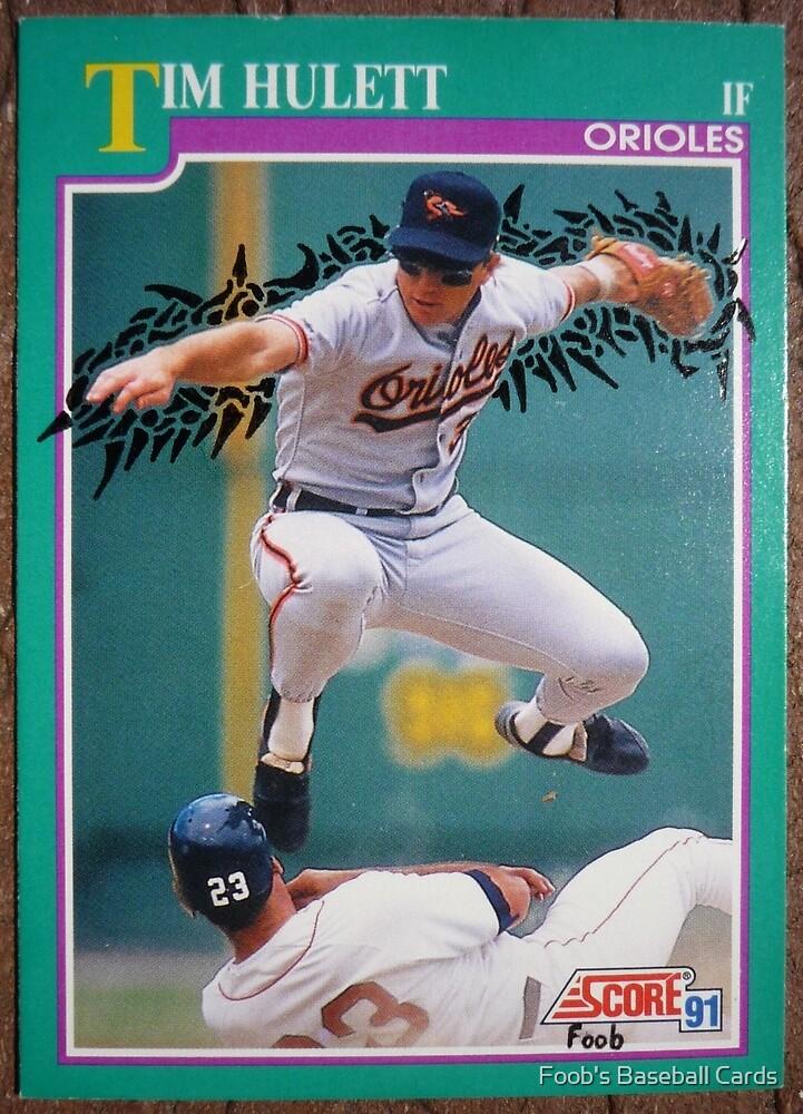 106 - Tim Hulett by Foob's Baseball Cards