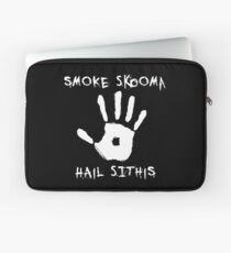 SMOKE SKOOMA HAIL SITHIS Laptop Sleeve