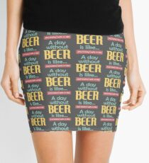 A Day without Beer Mini Skirt