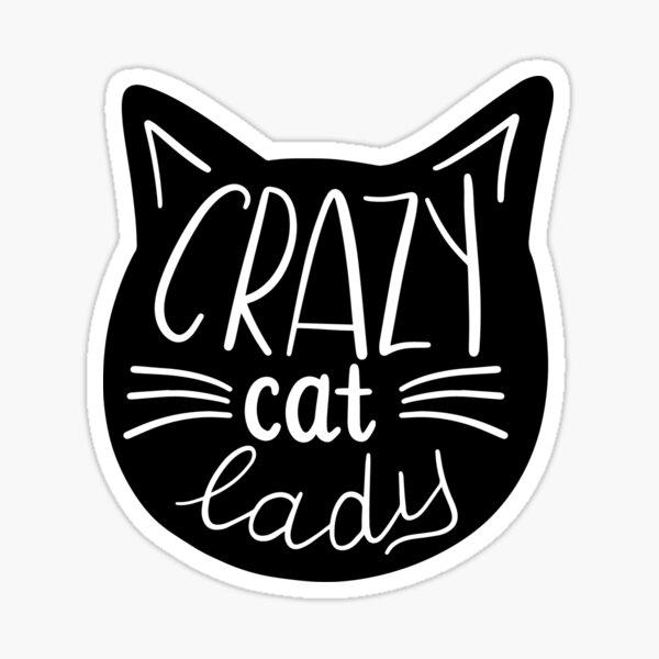 Cute Crazy Cat Lady, Cat Art Sticker