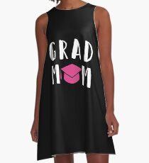 Grad Mom 2018 Shirt High School College Graduation Shirt Mom A-Line Dress