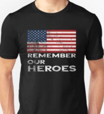 Memorial Day-Remember our Heroes Unisex T-Shirt