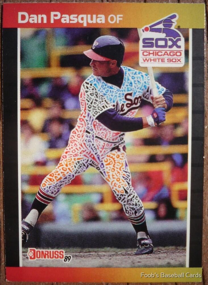 185 - Dan Pasqua by Foob's Baseball Cards