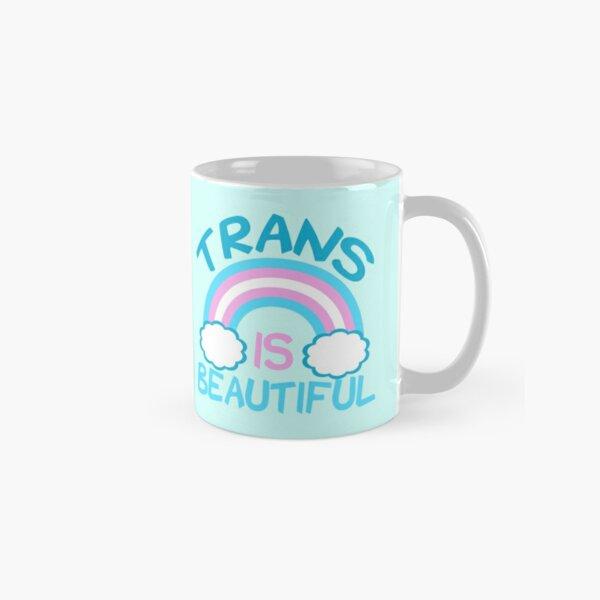 Trans is Beautiful Classic Mug