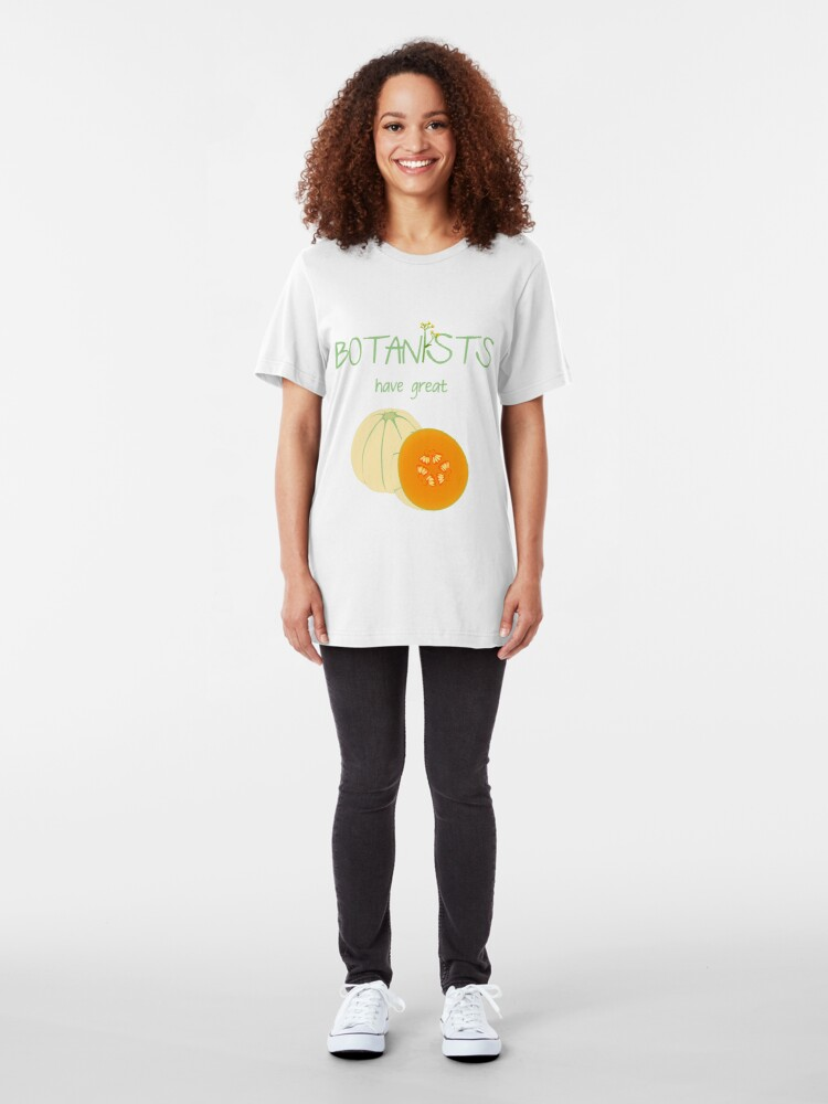 Alternate view of Botanists have great melons Slim Fit T-Shirt
