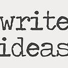 Write Ideas by whatsandramakes