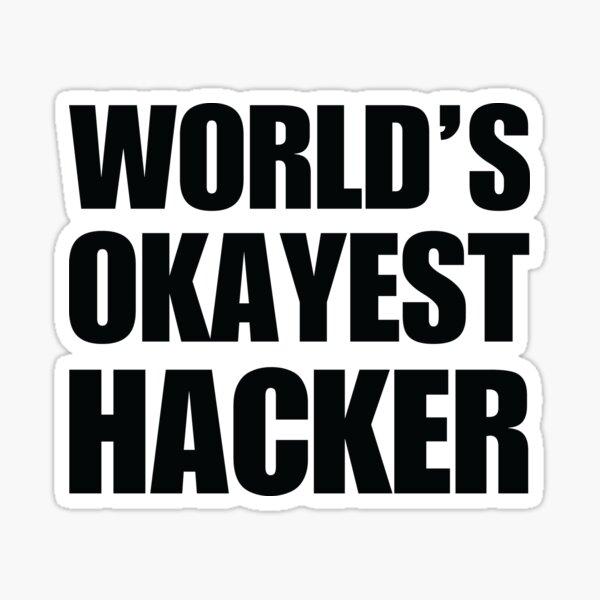 Funny World's Okayest Hacker Gift For Computer Nerds Coffee Mug Sticker