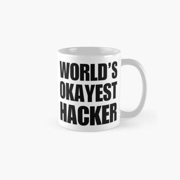 Funny World's Okayest Hacker Gift For Computer Nerds Coffee Mug Classic Mug