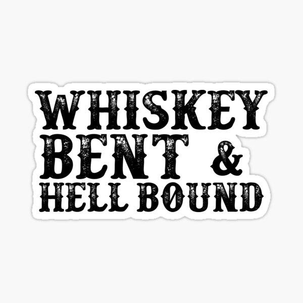 Whisky Bent Pegatina