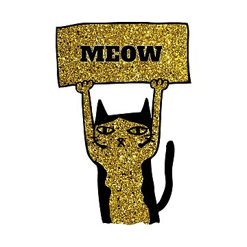 Awesome LOVE Cats Gold Glitter print. Not sold in Stores by Delpieroo