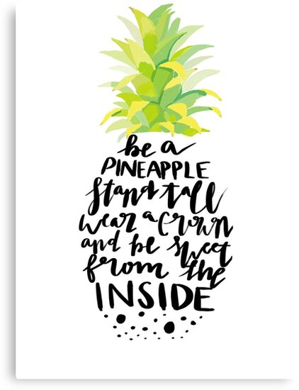 Quot Stand Tall Pineapple Quote Quot Canvas Print By