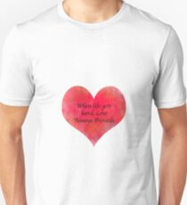 Love Always Prevails Unisex T-Shirt