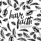 Have Faith; He covers you with His feathers, Psalm 91:4 by Jeri Stunkard