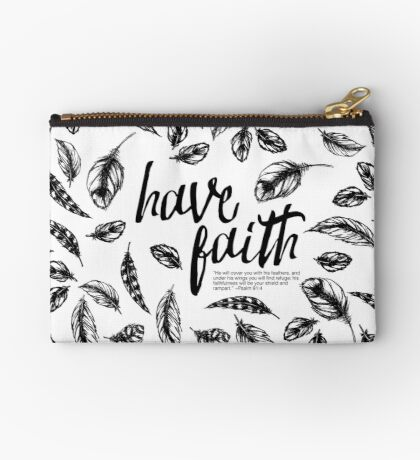 Have Faith; He covers you with His feathers, Psalm 91:4 Studio Pouch