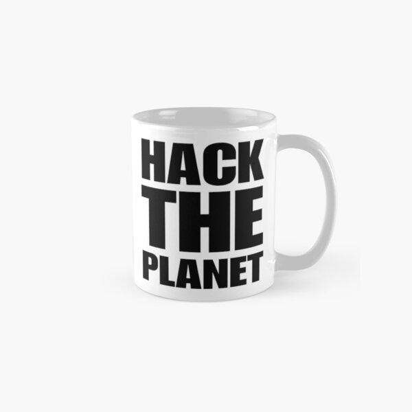 nerd o hacker y sabe codificar o es un programador de computadoras y le gustan las películas. Compre esta taza de café Hack the Planet como regalo para ese hacktivista impulsado por la tecnología de la información que es un compañero de trabajo Taza clásica