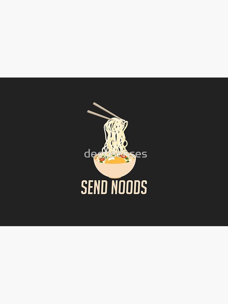 Send Noods - Funny Ramen Nudes Quibble by deepsenses