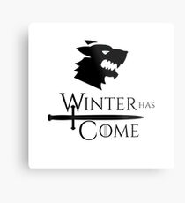 Game of Thrones - Winter has Come! Metal Print