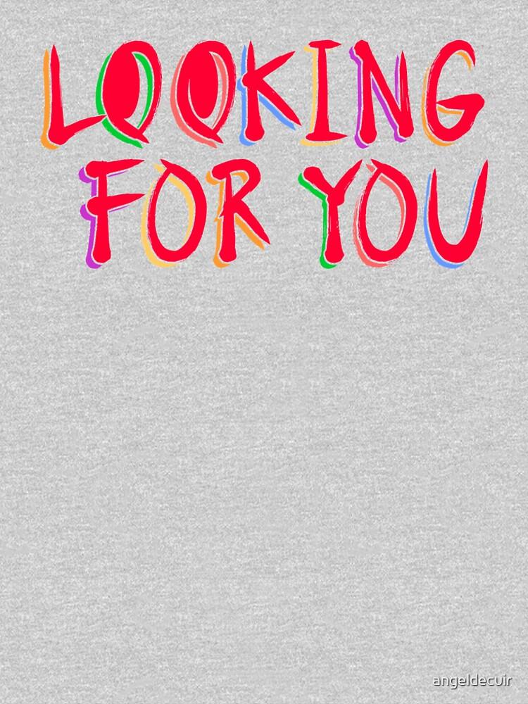 Looking for you de angeldecuir