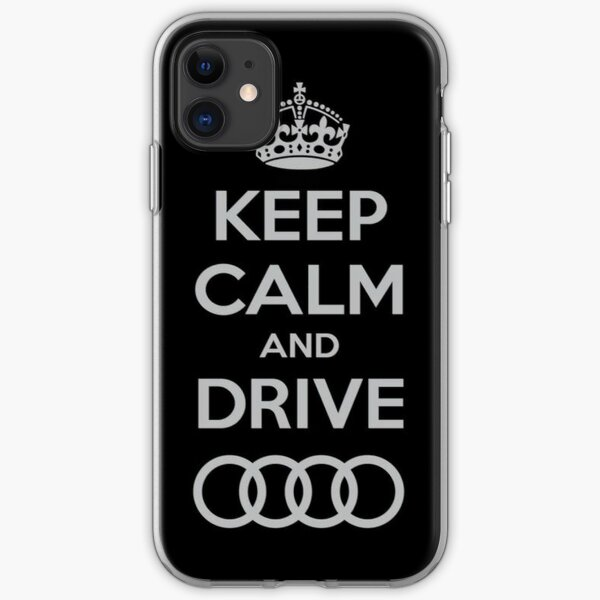 Keep Calm and Drive Audi iPhone Soft Case