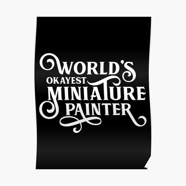 Le meilleur peintre miniature du monde Poster