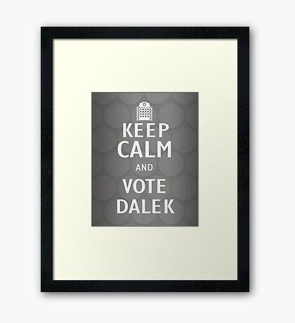 Keep calm and vote Dalek Framed Print