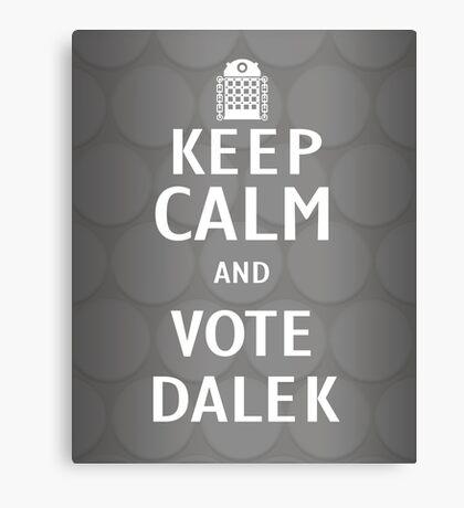 Keep calm and vote Dalek Canvas Print