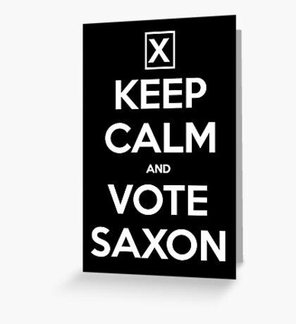 Vote Saxon  Greeting Card