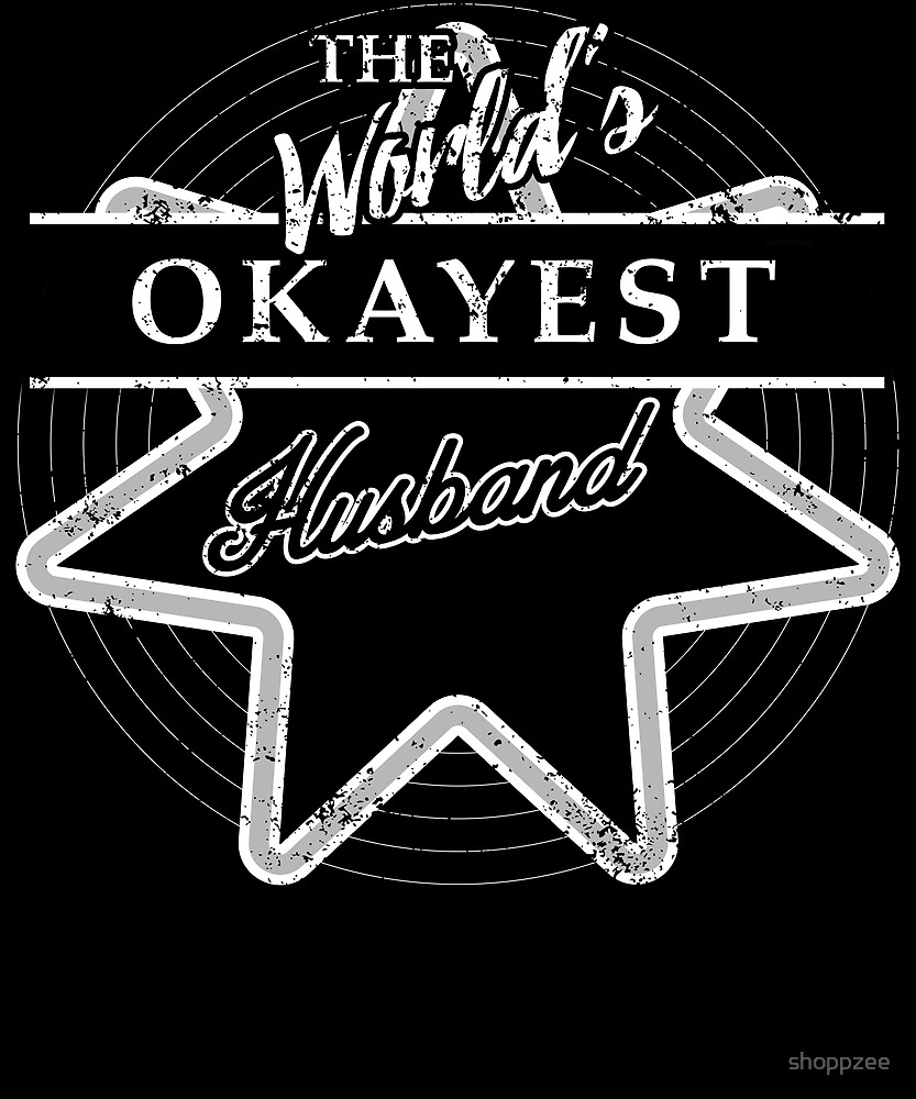 The Worlds Okayest Husband Gifts Funny by shoppzee