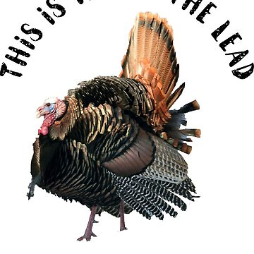 Funny Turkey Hunting Quote by customgifts