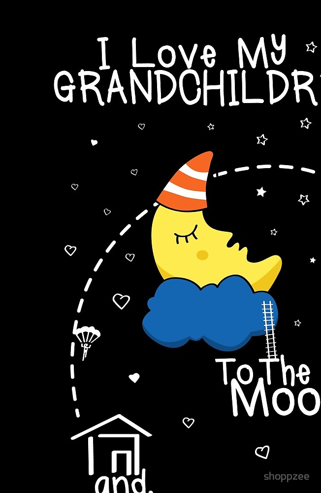 Grandchildren Love To The Moon by shoppzee