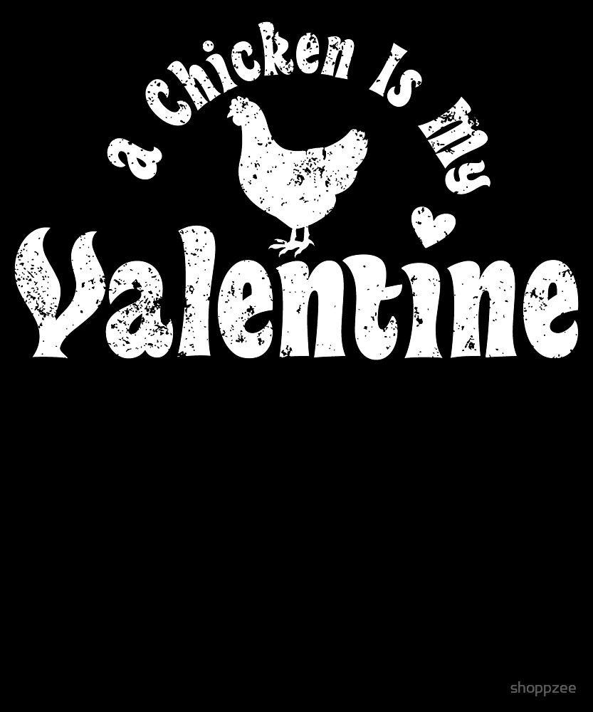 My Anti Valentine Pet Chicken Zoology Zoologist by shoppzee