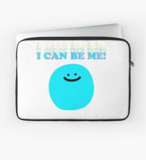 I Can Be Me! Laptop Sleeve