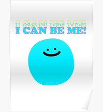 I Can Be Me! Poster