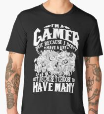 I am a (DOTA) gamer. Not because I don't have a life, but because I choose to have many! Men's Premium T-Shirt