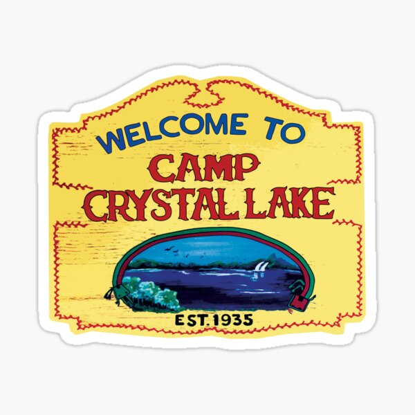 Welcome to Camp Crystal Lake Sticker