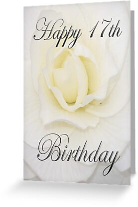 White Flower Happy 17th Birthday Greeting Cards By Martinspixs