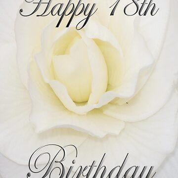 White Flower Happy 18th Birthday  by martinspixs