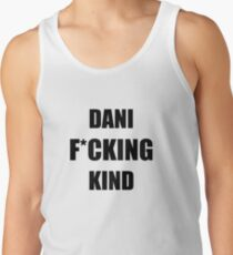 Dani F*cking Kind - Black Tank Top