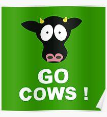 Gehe Kühe Poster