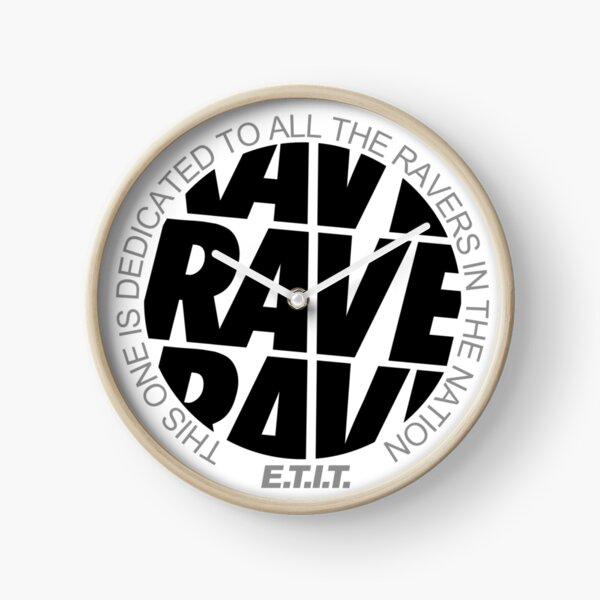 RAVE RAVE RAVE #1 Uhr