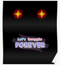 Let's Snuggle Forever! Poster