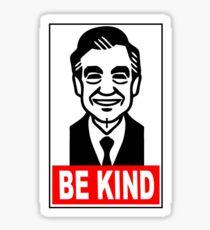 Sei freundlich Sticker