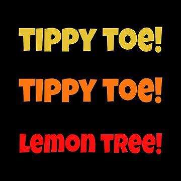 Seinfeld - Funy Warning - Tippy Toe Tippy Toe Lemon Tree by TheCrossroad