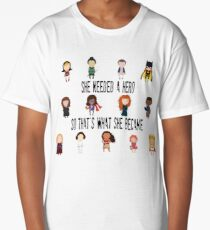 So that's what she became Long T-Shirt
