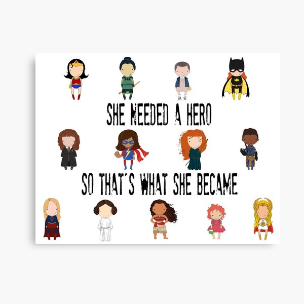 So that's what she became Canvas Print